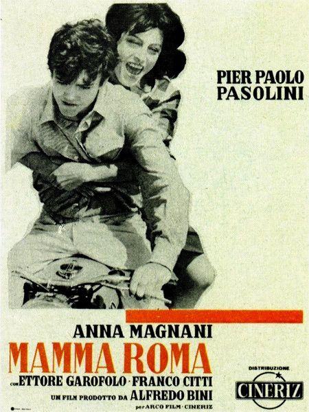Film Mamma Roma 1962 film directed by Pier Paolo Pasolini