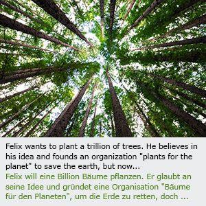 Felix Finkbeiner, ein Schuljunge hat eine Idee: Bäume für den Planeten pflanzen, damit das Klima besser wird und... plants for the planet...