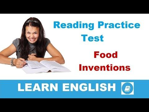 Learn English - Elementary Reading Comprehension Test: Food Inventions -...