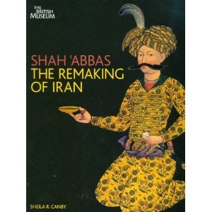 Shag 'Abbas: The Remaking of Iran by Sheila Canby