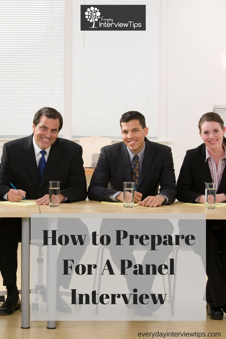Preparing for a Panel Interviewhttp://www.everydayinterviewtips.com/how-to-prepare-for-a-panel-interview/