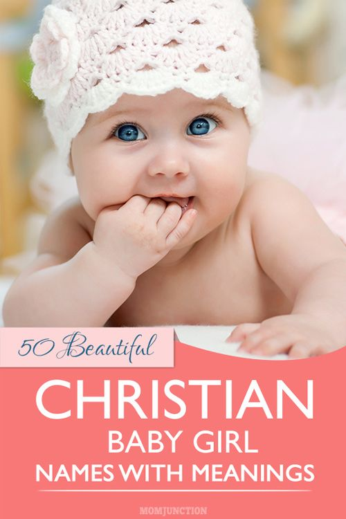 Christian baby girl names with meanings
