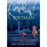 Boltman - Part One (Kindle Edition)By Eric Quinn Knowles