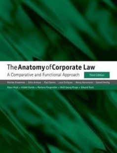 The Anatomy of Corporate Law A Comparative and Functional Approach free download by Ezra Ripley Thayer Professor of Law Reinier Kraakman Hogan Lovells Professor of Law and Finance John Armour Henry Hansmann Senior Research Fellow Paul Davies (Ga Allen & Overy Professor of Corporate Law Luca Enriques Oscar M Ruebhausen Professor ISBN: 9780198739630 with BooksBob. Fast and free eBooks download.  The post The Anatomy of Corporate Law A Comparative and Functional Approach Free Download appeared…