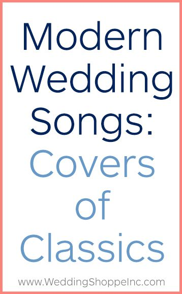 Modern Wedding Songs Covers Of Classics