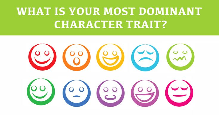 Which one of your personality traits more dominant than the others?