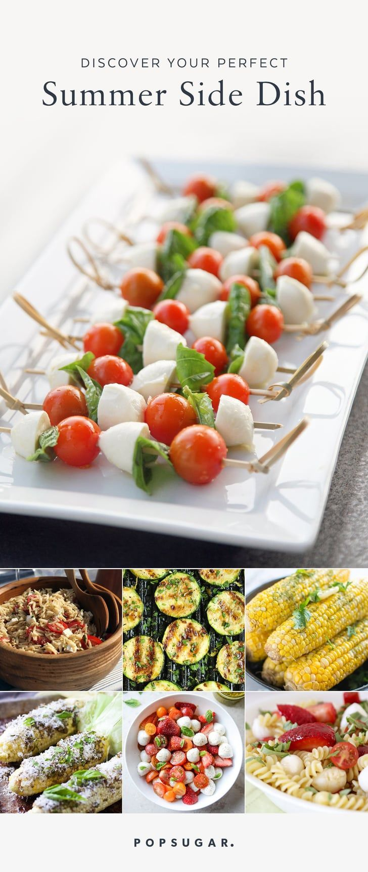Every great grilling recipe calls for an equally great side dish. These recipes will be the star of any summertime meal, guaranteed to please (and feed) a crowd. From easy pasta salads to dishes starring fresh tomatoes, these will become your go-to side dishes while the weather is warm.