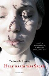 Tatiana de Rosnay: Haar naam was Sarah