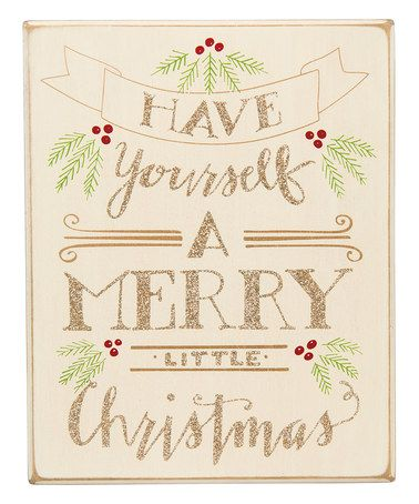 Loving this 'Have Yourself A Merry Little Christmas' Box Sign on #zulily! #zulilyfinds