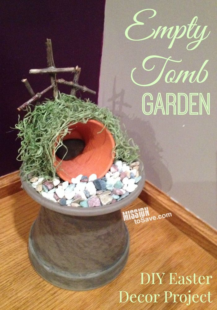 Make an Empty Tomb Garden.  This DIY  Easter decor project is perfect for remembering the reason for the season.