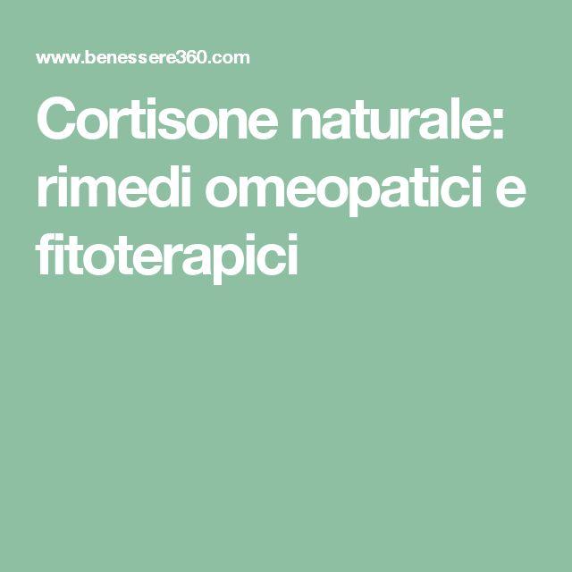 Cortisone naturale: rimedi omeopatici e fitoterapici