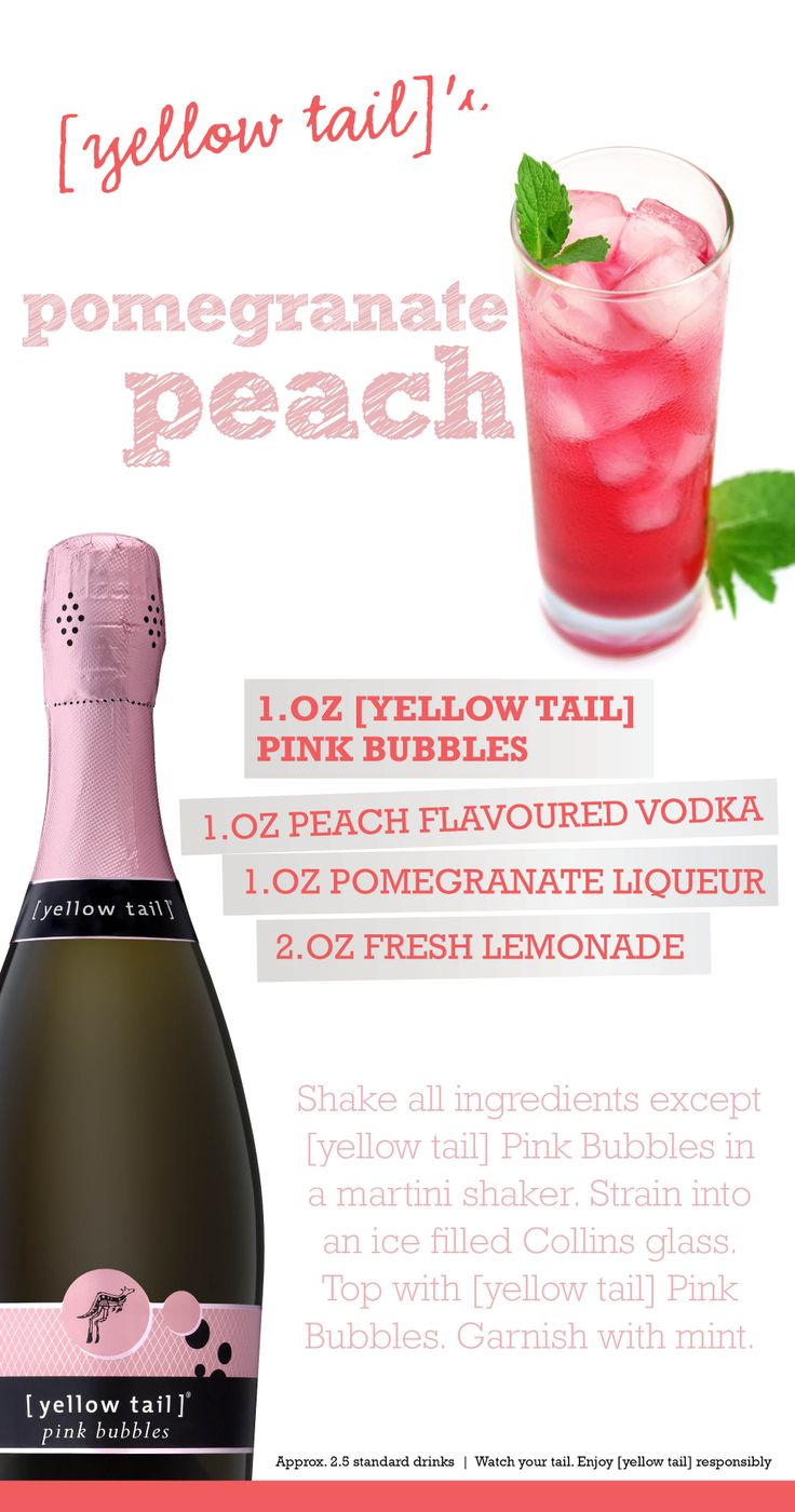 Try a [yellow tail] Pomegranate Peach wine[tail]  - a cocktail made with [yellow tail] Bubbles! #cocktail #party #recipes #bubbles #sparkling #peach