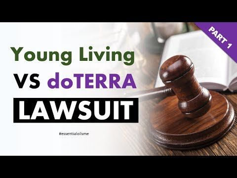 Young Living VS doTERRA Lawsuit Outcome (Part 1) - YouTube