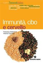 Immunità, cibo e cervello.