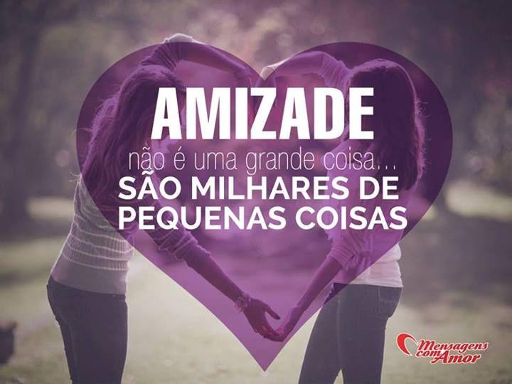 Amizade não é uma grande coisa... São milhares de pequenas coisas! #amizade #amigo #amiga
