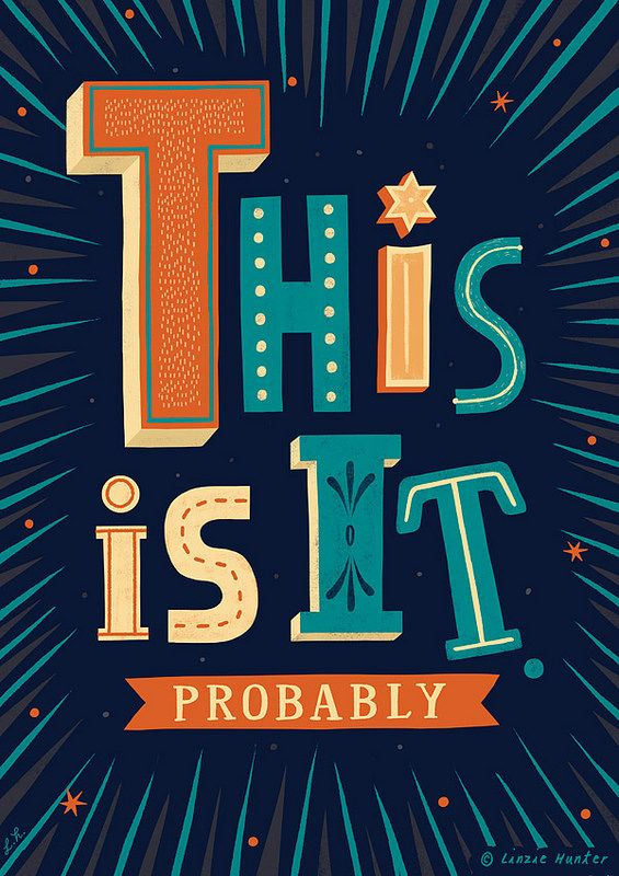 This is it. (From a series of uninspiring posters by Linzie Hunter)