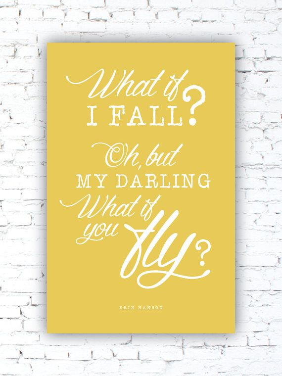 What if I Fall? - Erin Hanson, Poem quote, excerpt, Inspirational - The Poetic Underground on Etsy, $20.00