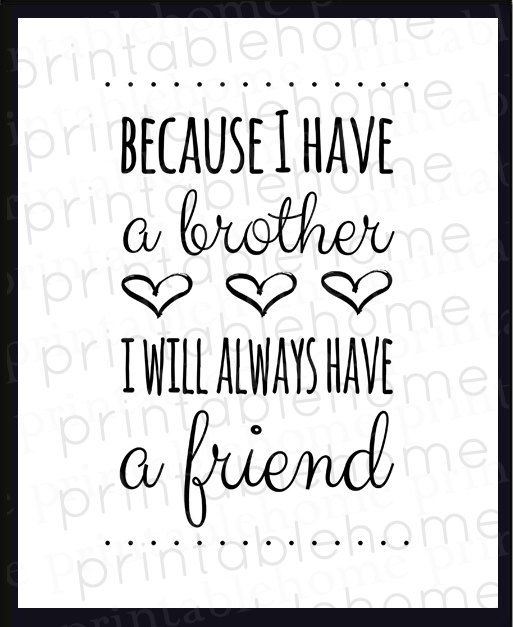 Brothers Quote INSTANT...