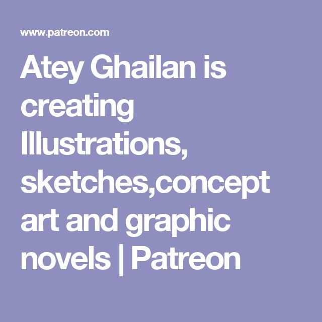 Atey Ghailan is creating Illustrations, sketches,concept art and graphic novels | Patreon