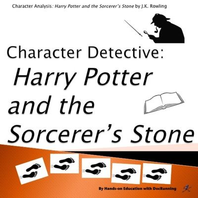 Harry Potter and the Sorcerer's Stone: Character Analysis (CCSS) from DocRunning Education on TeachersNotebook.com -  (27 pages)  - Unpack clues to the characters of Harry Potter and the Sorcerer's Stone with this character detective character analysis activity.  Or have students come up with the clues.  Either way is a hit!