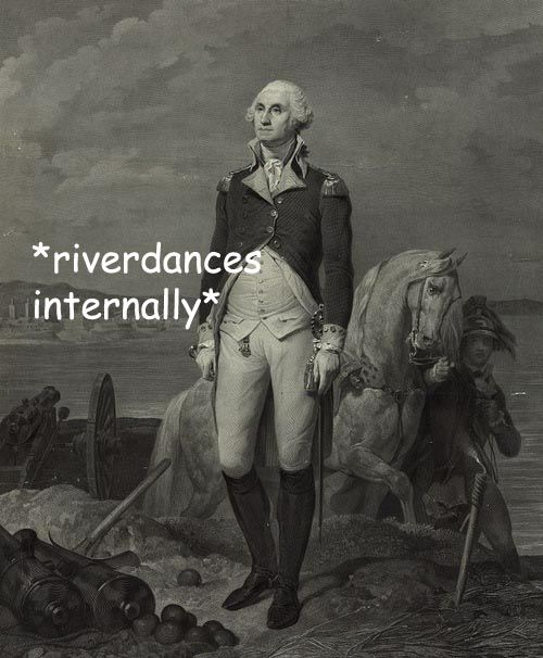 *riverdances internally* - Adventures with George Washington I'm enjoying these more than I should.