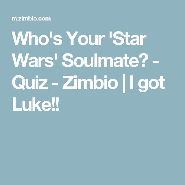 Who's Your 'Star Wars' Soulmate? - Quiz - Zimbio   I got Luke!!