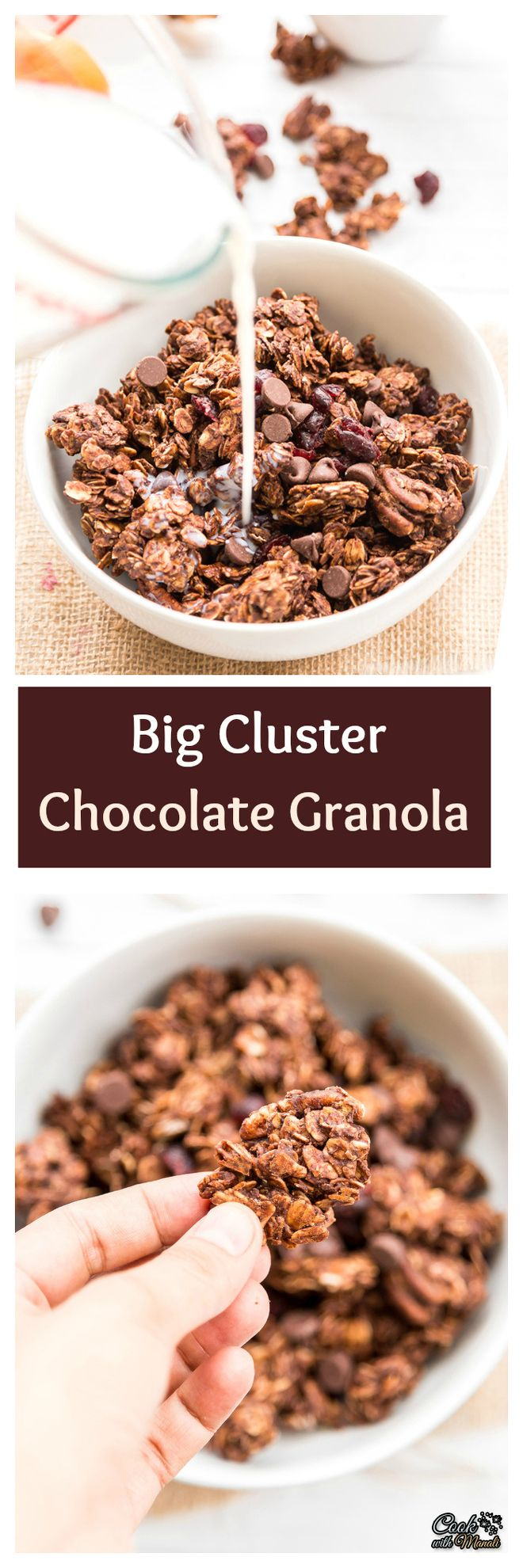 Really big Cluster Chocolate Granola is perfect to snack on! Find the recipe on www.cookwithmanali.com