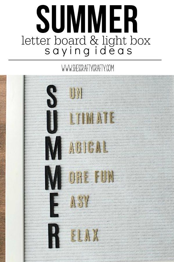Summer Letter Board And Light Box Saying Ideas Lettering Summer Quotes Summer Words