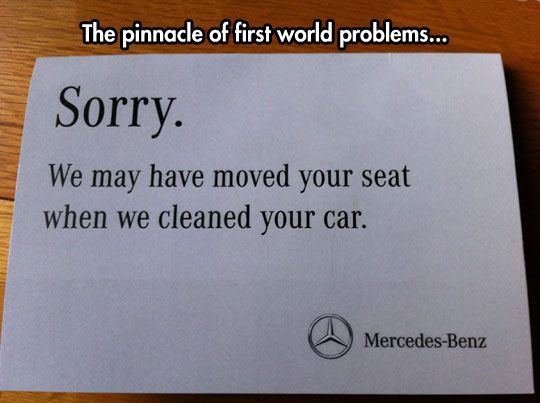 The pinnacle of first world problems…