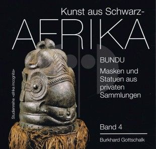 "132 Bundu Masken und Statuen aus privaten Sammlungen H 21 cm. B 20 cm.   - Burkhard Gottschalk - Patrick Girard  Düsseldorf: Verlag U. Gottschalk (2011).  africa incognita. Volume 4 ""Kunst aus Schwarzafrika"".  German text 216 pages 127 color and 19 b/w illustrations Softcover"