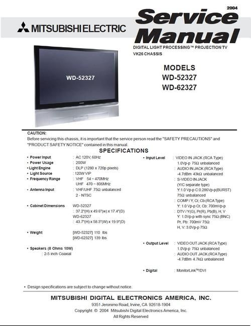 Mitsubishi WD-52327 , WD-62327 , VK26 chassis DIGITAL LIGHT PROCESSING PROJECTION TV, Service Manual  ATTENTION : DOWNLOAD