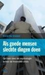 'Als goede mensen slechte dingen doen', met dank aan ontwerper Lauwers-C!