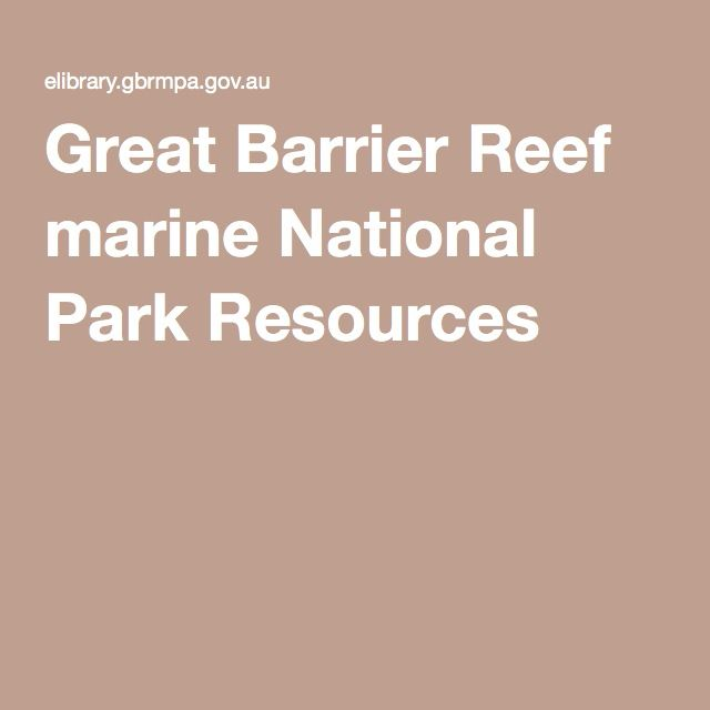 Great Barrier Reef Marine National Park Resources