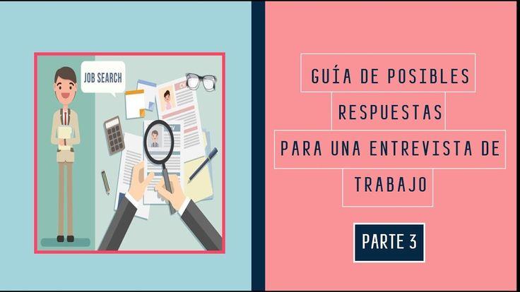 Guia de Posibles Respuestas para una Entrevista de Trabajo Parte 3