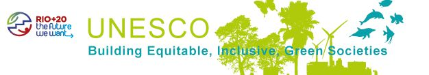 UNESCO RIO+20 Educating for A Sustainable Future.