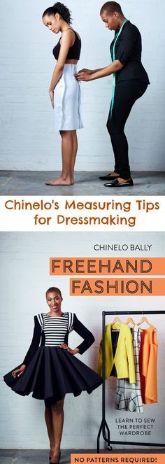 Exclusive Measuring Tips for Dressmaking from Chinelo Bally                                                                                                                                                     More