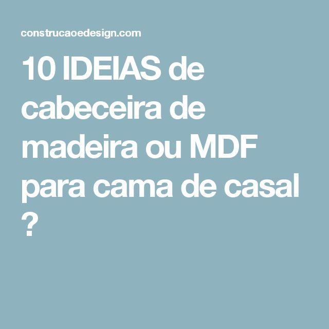 10 IDEIAS de cabeceira de madeira ou MDF para cama de casal ←