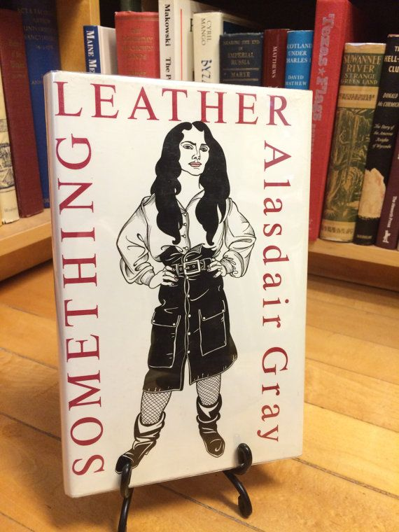 Something Leather by Alasdair Gray / Vintage by GreenfieldBooks