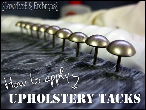 Upholstery Tacks 101 ~ Applying them in a straight line!