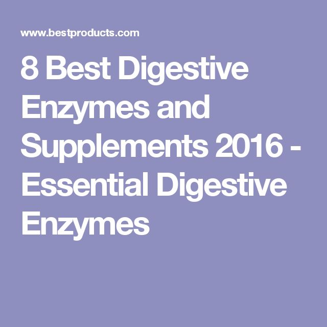 8 Best Digestive Enzymes and Supplements 2016 - Essential Digestive Enzymes