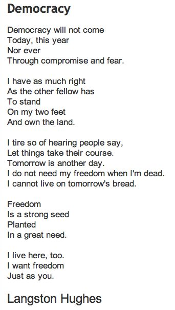 Democracy. By Langston Hughes We must never forget these words!