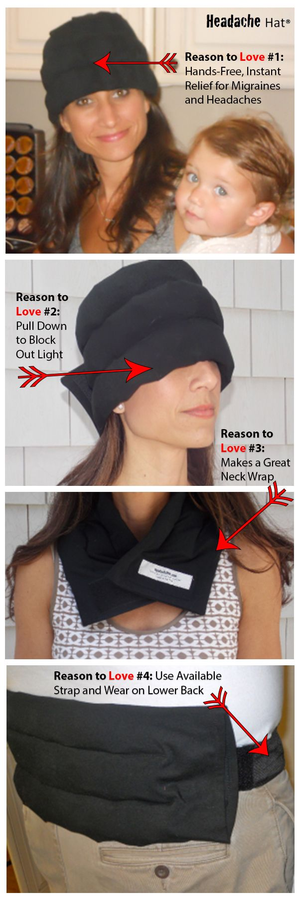 This comfortable, wearable ice pack provides effective, natural relief for migraines and headaches so you can keep going. It also makes a great knee wrap, or back wrap (with the available extender strap). You'll find lots of uses for this innovative product and it makes a great gift for the migraine sufferer or athlete in your life. Order at www.headachehat.com