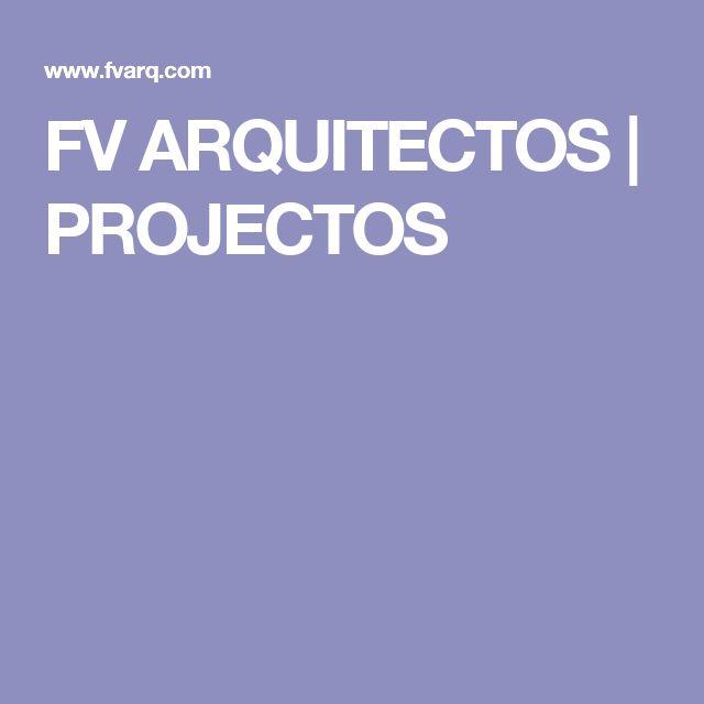 FV ARQUITECTOS | PROJECTOS