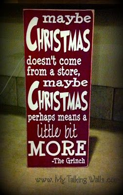 Such a great quote for my Christmas decor!! Now I just need a good one from my other fav Christmas  movie... ELF!!!!!
