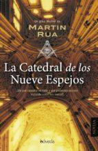 la catedral de los nueve espejos-martin rua-9788416691364