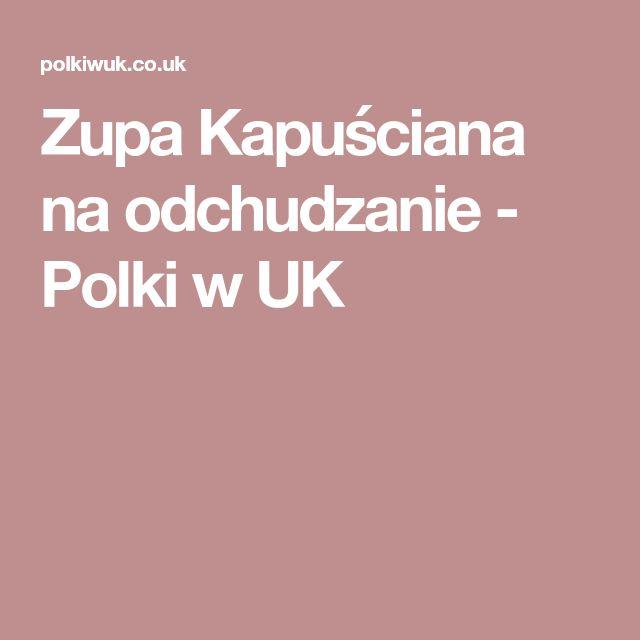 Zupa Kapuściana na odchudzanie - Polki w UK