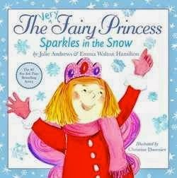 THE VERY FAIRY PRINCESS SPARKLES IN THE SNOW is the new book from Julie Andrews.  no reading info
