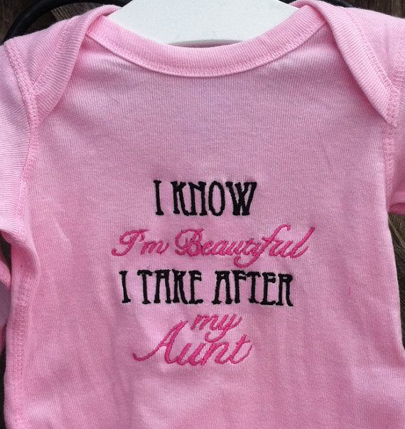 73 best for nephew malakai images on pinterest babies clothes i know im beautiful i take after my aunt shirt or onesie by askohl 1400 negle Gallery