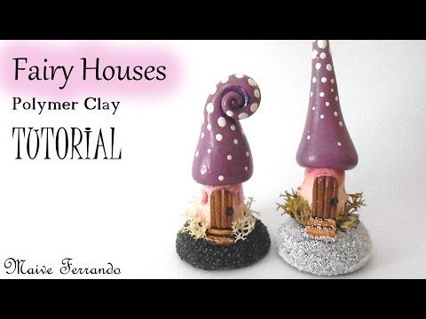 Mini Polymer Clay Fairy Houses Tutorial | Maive Ferrando - YouTube