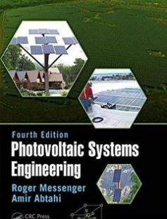 Photovoltaic Systems Engineering Fourth Edition free download by Roger A. Messenger Amir Abtahi ISBN: 9781498772778 with BooksBob. Fast and free eBooks download.  The post Photovoltaic Systems Engineering Fourth Edition Free Download appeared first on Booksbob.com.